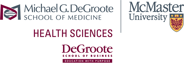 Logos for the Michael G. DeGroote School of Medicine, McMaster Health Sciences, and the DeGroote School of Business.